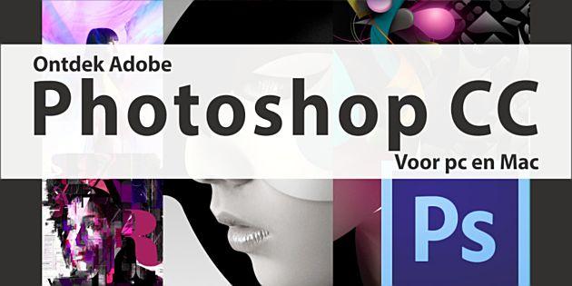 Ontdek Adobe Photoshop CC