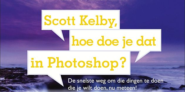 Scott Kelby, hoe doe je dat in Photoshop?