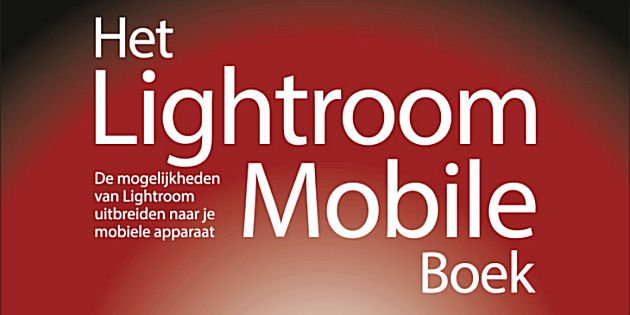 Het Lightroom Mobile Boek