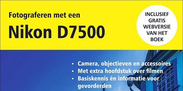 Fotograferen met een Nikon D7500