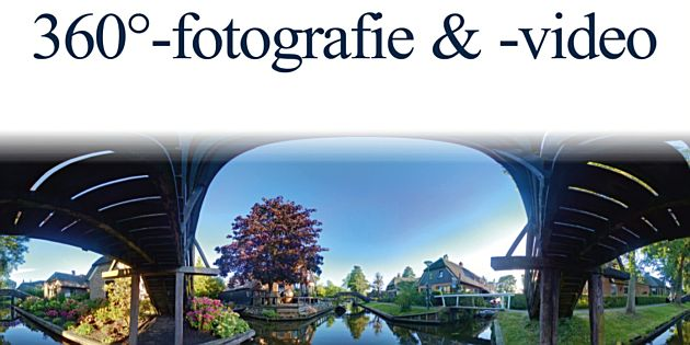 Focus op fotografie: 360°-fotografie & -video