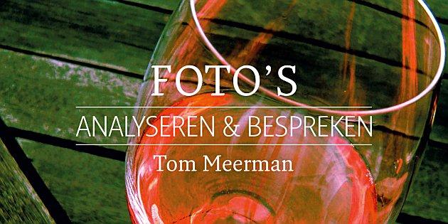 Focus op Fotografie: Foto's analyseren en bespreken