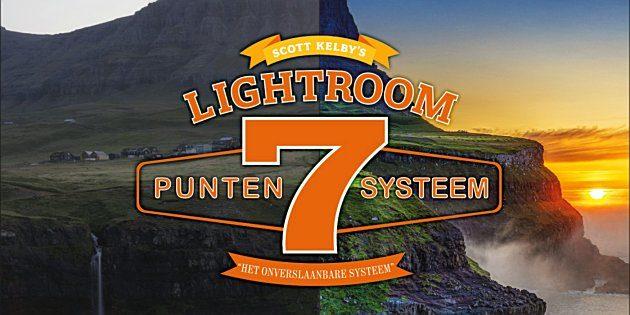 Scott Kelby's 7-puntensysteem voor Lightroom